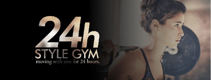 24h STYLE GYM moving with you for 24hours.