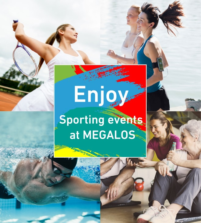 Sporting events at MEGALOS